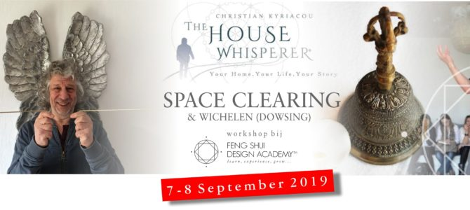 SPACE CLEARING & WICHELEN, 2-daagse workshop met Christian Kyriacou – The House Whisperer